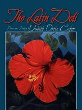 The Latin Deli: Prose and Poetry