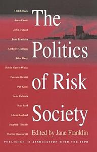 The Politics of Risk Society PDF