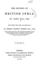 The history of British India: Volume 5