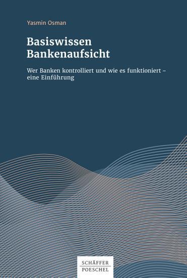 Basiswissen Bankenaufsicht PDF