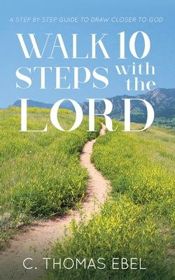 Walk Ten Steps with the Lord