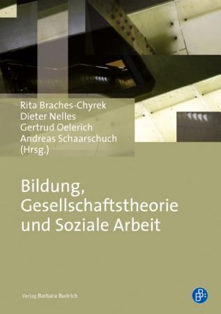 Bildung  Gesellschaftstheorie und Soziale Arbeit PDF