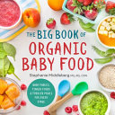 The Big Book of Organic Baby Food Book