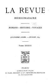 La Revue hebdomadaire: Volume4,Numéro33