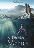 Die T  chter des Meeres PDF