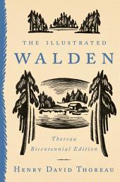The Illustrated Walden: Thoreau Bicentennial Edition