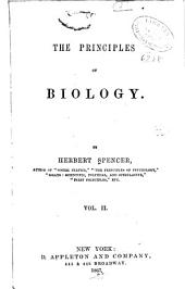 The Principles of Biology: Volume 2