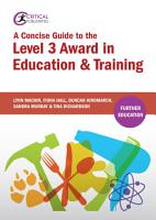A Concise Guide to the Level 3 Award in Education and Training PDF