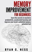 Memory Improvement for Beginners