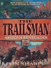 Trailsman 208: Arizona Renegades