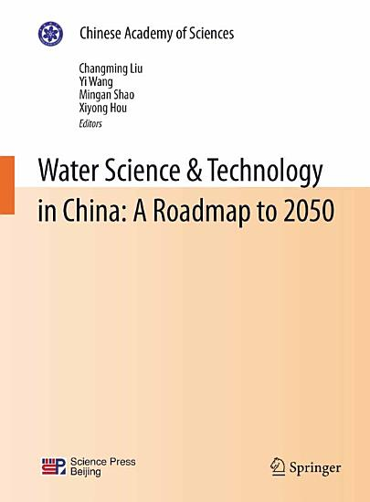Water Science   Technology in China  A Roadmap to 2050 PDF