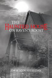 The Haunted House On Raven's Roost