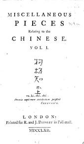 Miscellaneous Pieces Relating to the Chinese ...