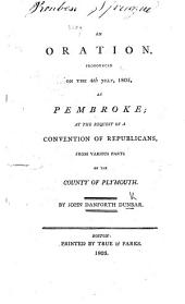 An Oration pronounced ... at Pembroke at the request of a Convention of Republicans from various parts of the County of Plymouth
