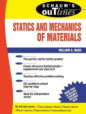 Schaum's Outline Of Statics and Mechanics of Materials