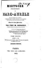Histoire philosophique de Marc-Aurèle: avec les pensées de ce prince, présentées dans un ordre nouveau, et en rapport avec les actes de sa vie publique et privée, Volume2