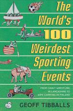 The World's 100 Weirdest Sporting Events