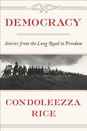 Democracy – Stories from the Long Road to Freedom