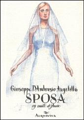 Sposa. 29 canti d'amore
