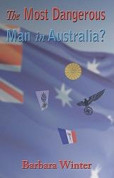 The Most Dangerous Man In Australia  Book PDF
