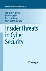 Insider Threats In Cyber Security Book PDF