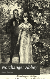 Northanger Abbey: And Persuasion