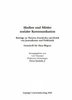 Medien und Mittler sozialer Kommunikation PDF