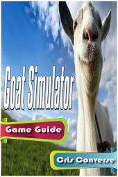 Goat Simulator Game Guide