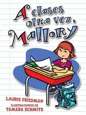 A clases otra vez, Mallory (Back to School, Mallory)