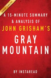 Gray Mountain by John Grisham - A 15-minute Summary & Analysis