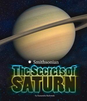 The Secrets of Saturn