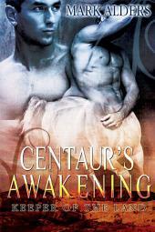 Centaur's Awakening