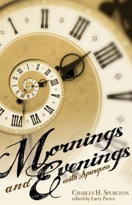 Mornings and Evenings with Spurgeon Book