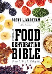 The Food Dehydrating Bible Book PDF