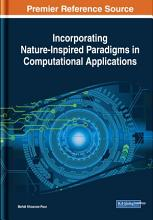 Incorporating Nature Inspired Paradigms in Computational Applications PDF