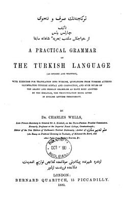 A Practical Grammar of the Turkish Language  as Spoken and Written      PDF