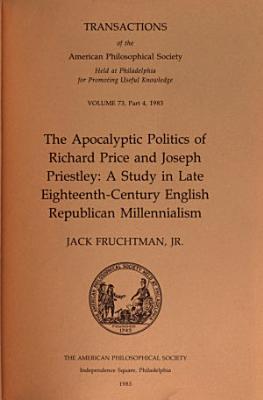 The Apocalyptic Politics of Richard Price and Joseph Priestley PDF