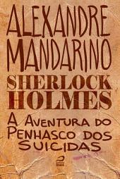 Sherlock Holmes - A aventura do Penhasco dos Suicidas