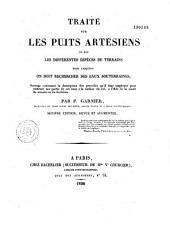 Traité sur les puits artésiens ou sur les différentes espèces de terrains dans lesquels on doit rechercher des eaux souterraines