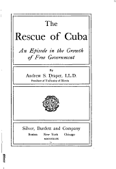 The Rescue of Cuba: An Episode in the Growth of Free Government