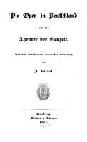 Die Oper in Deutschland und das Theater der Neuzeit PDF