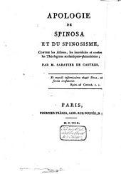 Apologie de Spinosa et du spinosisme, contre les athées, les incrédules et contre les théologiens scolastiques platoniciens