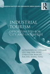 Industrial Tourism: Opportunities for City and Enterprise