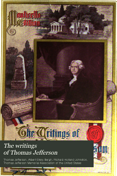 The Writings of Thomas Jefferson: Volume 12