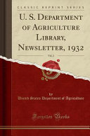 U  S  Department of Agriculture Library  Newsletter  1932  Vol  2  Classic Reprint  PDF