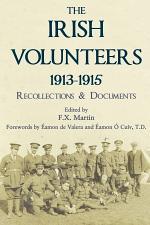The Irish Volunteers 1913-1915