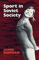Sport in Soviet Society PDF