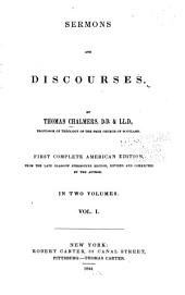 Sermons and Discourses: Volume 1