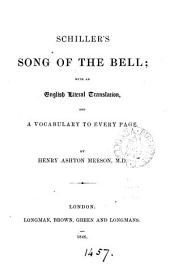 Schiller's Song of the bell: with an Engl. literal transl. by H.A. Meeson