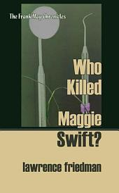 Who Killed Maggie Swift?